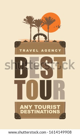 Vector travel banner with suitcase, palm trees, sun and words Best tour, any tourist destinations. Suitable for poster, flyer, invitation, card, t-shirt design.