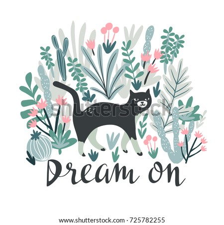 Vector tropical print for t-shirt with cat in the desert. Trendy animal design in boho style with lettering - Dream on.