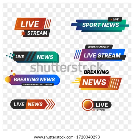 Vector TV news banner interface , news label strip or icon, live news, breaking news, full HD, ultra HD, dramatization, live stream inscription. set of colorful media labels on transparent background.