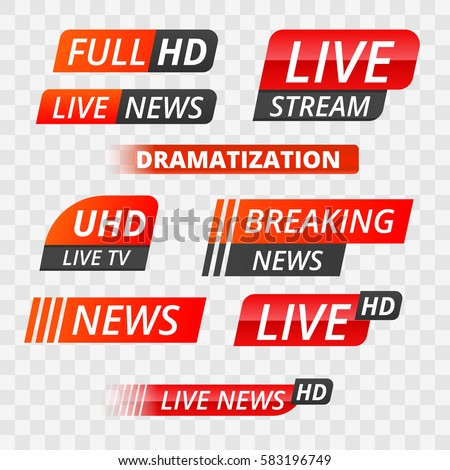 Shutterstock Vector tv news banner interface , news label strip or icon, live news, breaking news, full Hd, ultra HD, dramatization, live stream inscription. Red  set of media labels on transparent background