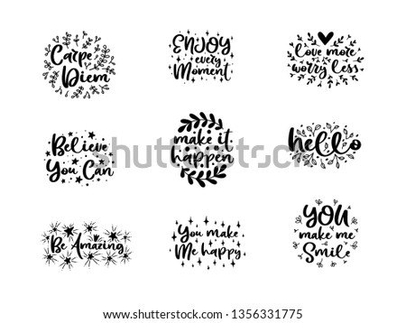 Vector typography motivational phrases set, hand lettering calligraphy. Vintage illustration with text. Can be used as a print on t-shirts and bags, banner or poster.