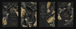 Vector vertical wedding invitation cards set with black and gold tropical leaves on dark background. Luxury exotic botanical design for wedding ceremony. Can be used for cosmetics, spa, beauty salon