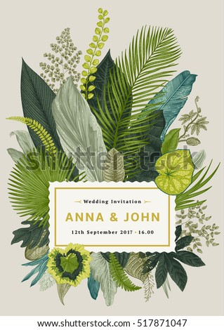 Vector vintage card. Wedding invitation. Botanical illustration. Tropical leaves.  - Shutterstock ID 517871047
