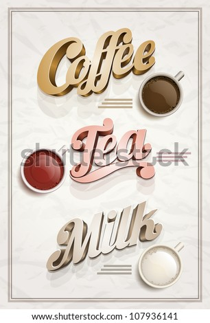 Vector vintage Coffee, Tea and Milk poster design template. Elements are layered separately in vector file.