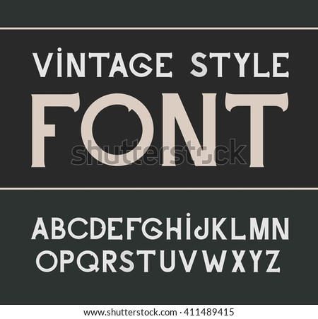 Vector vintage font.  Alcohol label style. Font, good to use in any style labels of alcohol drinks. Business card, leaflet and other printing production. ABC. Alphabet