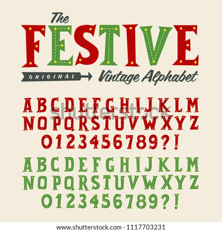 Vector Vintage Style Alphabet, perfect for Christmas or children projects.