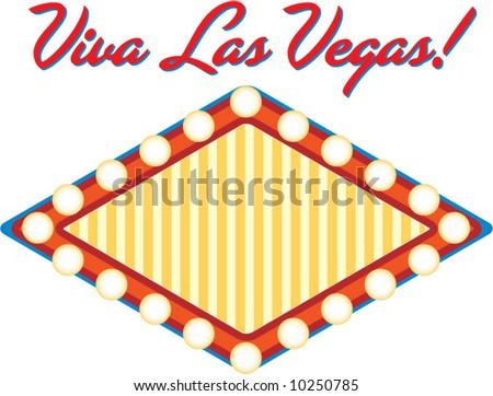 vegas sign. Viva Las Vegas sign!