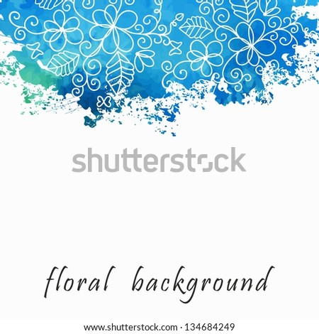 Vector watercolor floral background Grunge floral pattern