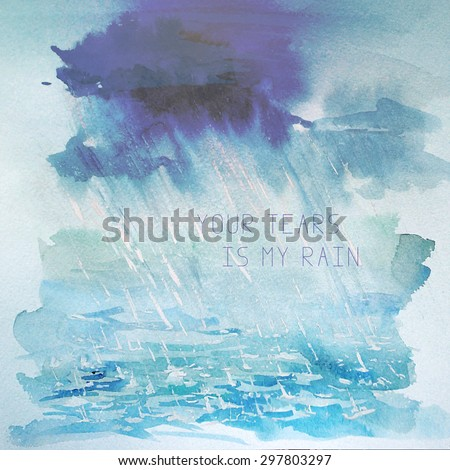 Stock Photo Vector watercolor hand drawn illustration of rain in the sea with text place. Artistic ocean and sky background. Good for card design on book illustration.