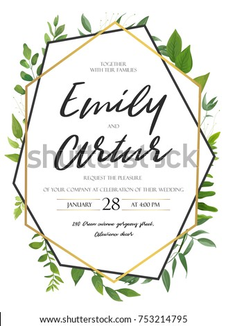 Vector wedding invite invitation save the date floral card design. Green fern, forest leaves herbs, greenery plant mix. Natural botanical Greeting  editable template. Geometrical golden Frame, border #753214795