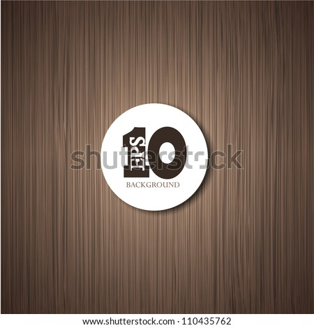 Vector wooden background with place for your text. Eps10 illustration