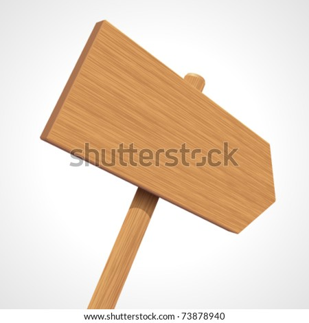 Vector wooden sign as arrow in perspective