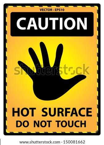 Vector : Yellow Caution Plate For Safety Present By Hot ...