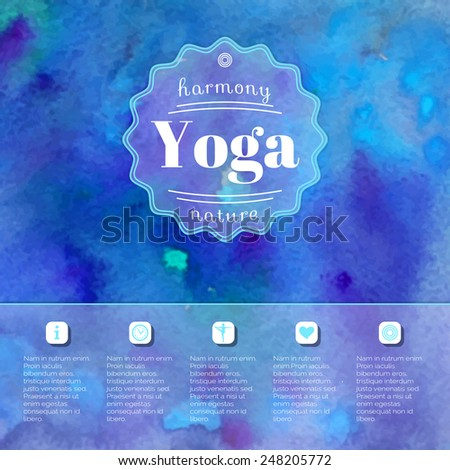Vector yoga illustration. Name of yoga studio on a blue watercolors background. Yoga class motto. Yoga sticker. Yoga exercises, recreation, healthy lifestyle. Poster for yoga class.