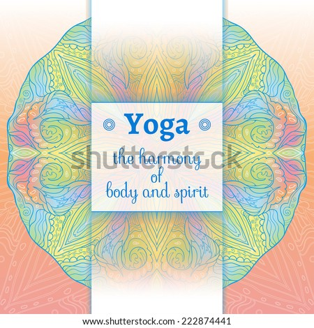 Vector yoga illustration. Name of yoga studio on a fantasy background. Yoga class motto. Yoga sticker with an ethnic pattern. Yoga exercises, recreation, healthy lifestyle. Yoga slogan, Ayurveda.