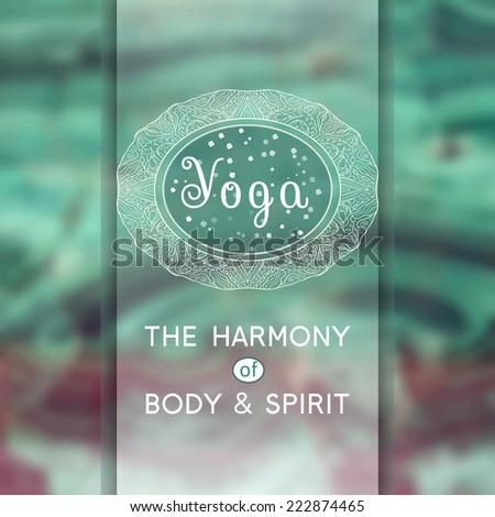 Vector yoga illustration. Name of yoga studio on an abstract background. Yoga class motto. Yoga sticker. Yoga exercises, recreation, healthy lifestyle. Yoga poster.