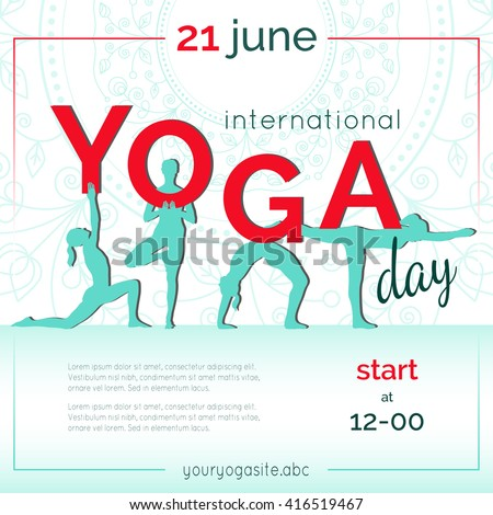 Vector yoga illustration. Template of poster for International Yoga Day. Flyer for 21 june, Yoga day. Women do yoga exercises. Flat design. Girls silhouettes. Flat letters on ethnic pattern backdrop.