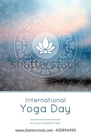 Vector yoga illustration. Template of poster for International Yoga Day. Flyer for 21 June, Yoga day. Lotus on an ethnic pattern background. Linear design. Trendy yoga poster, banner.