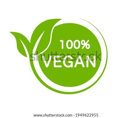 Vegan product 100 percent. Vegan green logo. Eco, bio and organic sign. Vegetarian food label. Vector icon.