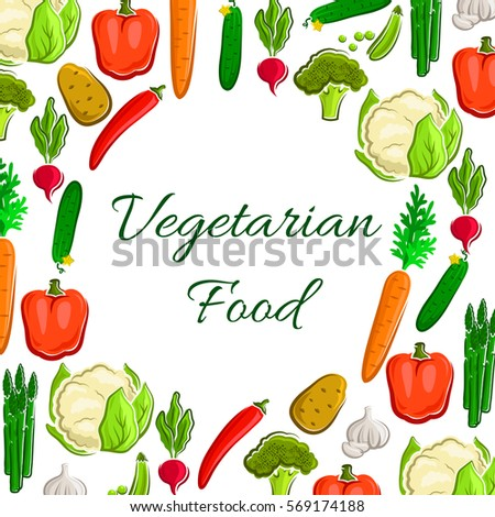 Veggies, greens and vegetables poster. Vegetarian vector cauliflower and broccoli, tomato and potato, asparagus, onion and leek, carrot and cucumber, bell and chili pepper, radish, garlic and pea #569174188