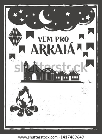 vem pro arraia means let's go