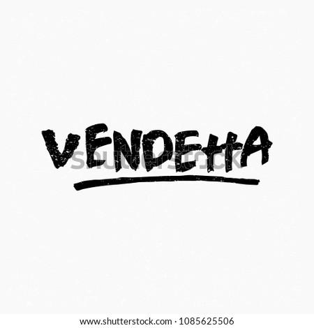 vendetta ink hand lettering