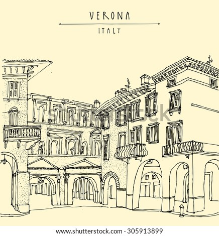 Verona, Italy, Europe. Romantic city. Old historic buildings. Travel sketch. Vector touristic postcard, poster or coloring book page with hand drawing and