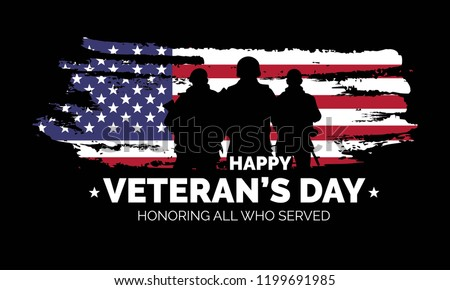 Veteran's day poster.Honoring all who served. Veteran's day illustration with american flag and soldiers