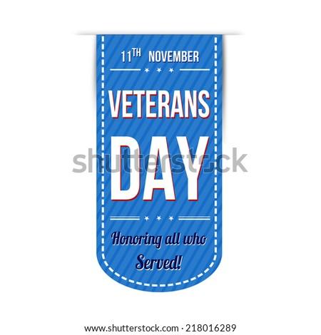 Veterans day banner design over a white background, vector illustration