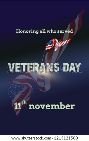 Veterans day. Honoring all who served. 11th November