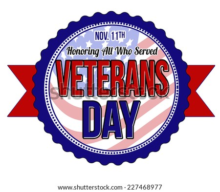 Veterans day label or seal on white background, vector illustration