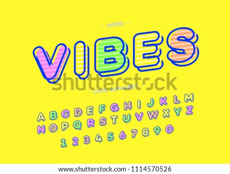 Vibes cool alphabet modern typography. Font trendy colorful bold 3d sans serif style for t shirt, promotion, party poster, kids book, greeting card, sale banner, printing on fabric. Vector 10 eps