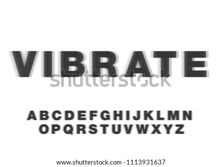 vibrate/motion blur typography design vector