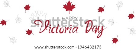 Victoria Day Canada Holiday banner for website header background. Vector illustration with lettering. ストックフォト ©