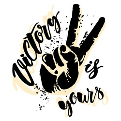 Victory is yours concept hand lettering motivation poster.Artistic modern brush calligraphy design for a logo, greeting cards, invitations, posters, banners, t-shorts, greetings illustrations.