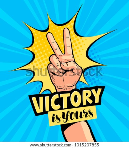 Victory is yours, lettering. Motivation poster, drawn in pop art retro comic style. Cartoon vector illustration