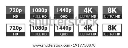 Video quality symbol. HD, Full HD, 2K, 4K, 8K resolution icons. High definition display resolution icon standard. Vector Illustration