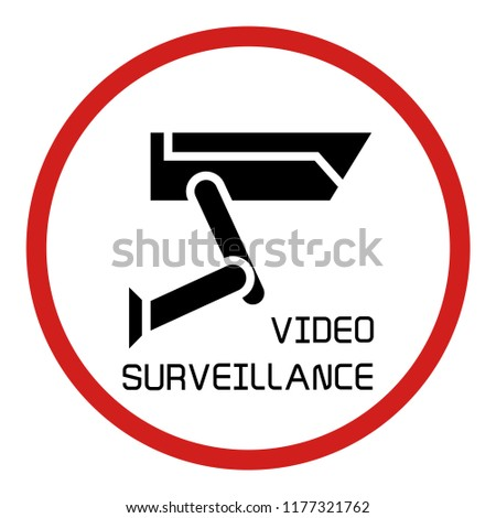 video surveillance sign, CCTV