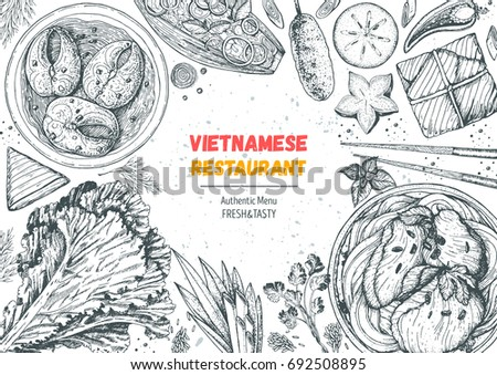 Vietnamese food top view frame. A set of vietnamese dishes with caramelized fish, pho soup, buncha, salads . Food menu design template. Vintage hand drawn sketch vector illustration. Engraved image.