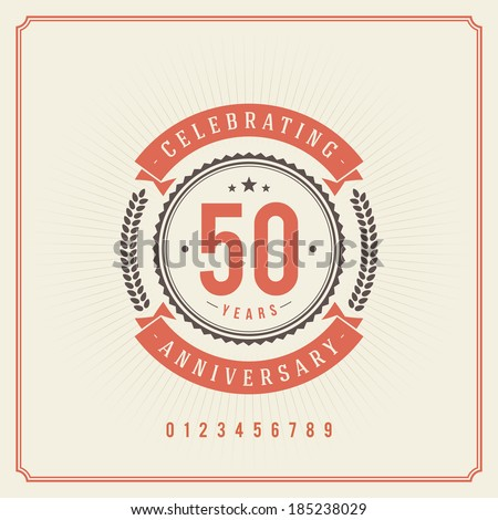 Vintage anniversary message emblem. Retro vector background.