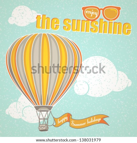 """Vintage background about Summer with a hot air balloon: """"Enjoy the sunshine"""""""