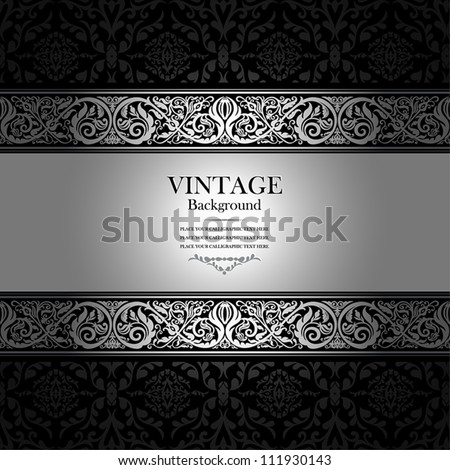 Vintage background, antique, victorian silver ornament, black and white frame, beautiful old paper, card, ornate cover page, label; floral luxury ornamental pattern template for design - stock vector