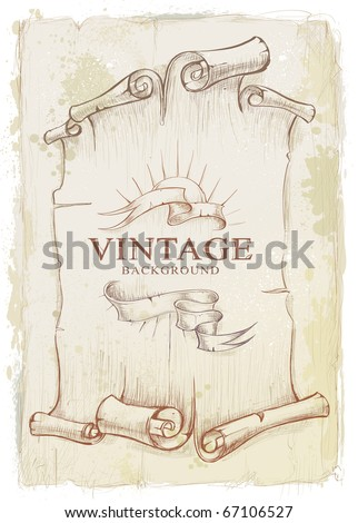 Vintage background. Dirty old school hand drawn design. Stained scrolled paper with ribbons. Layered. Vector EPS 10 illustration.