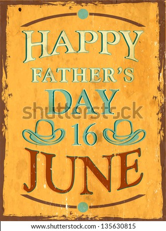 Vintage background of Happy Fathers Day with text 16th June on yellow.