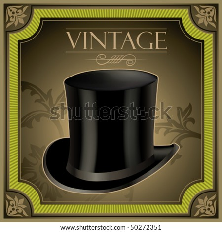 Vintage banner with top hat. Vector illustration.