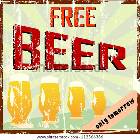 "Vintage bar sign, grungy, ""free beer"""