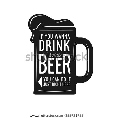 vintage beer print with quote