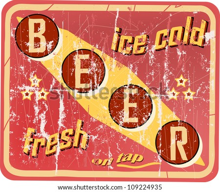 vintage beer sign, vector illustration, grouped scratches and damages can be removed