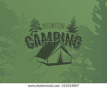Vintage camping and outdoor adventure logo on grunge green background. Tent in forest.