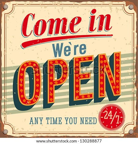 Vintage card - Come in we're open.